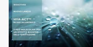 Acido Ialuronico HYA-ACT™ – 3 pesi molecolari per un effetto booster dell'idratazione