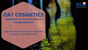 Oat Cosmetics: Ingredienti derivati da avena e biodegradabilità